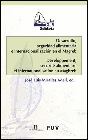 DESARROLLO, SEGURIDAD ALIMENTARIA E INTERNACIONALIZACIÓN EN EL MAGREB
