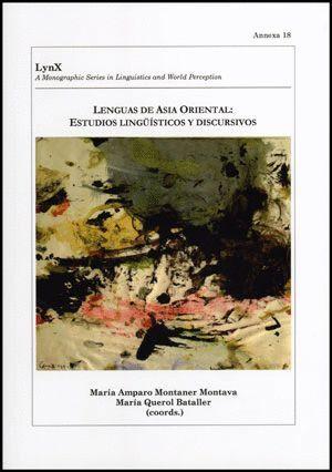 LENGUAS DE ASIA ORIENTAL: ESTUDIOS LINGÜÍSTICOS Y DISCURSIVOS