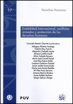 ESTABILIDAD INTERNACIONAL, CONFLICTOS ARMADOS Y PROTECCIÓN DE LOS DERECHOS HUMANOS
