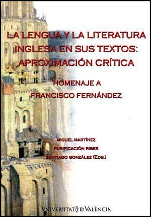 LA LENGUA Y LA LITERATURA INGLESA EN SUS TEXTOS: APROXIMACIÓN CRÍTICA