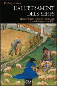 L´ALLIBERAMENT DELS SERFS ELS MOVIMENTS CAMPEROLS MEDIEVALS I LA REVOLTA ANGLESA DE 1381