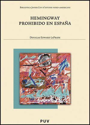 HEMINGWAY PROHIBIDO EN ESPAÑA