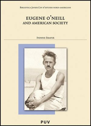 EUGENE O´NEILL AND AMERICAN SOCIETY