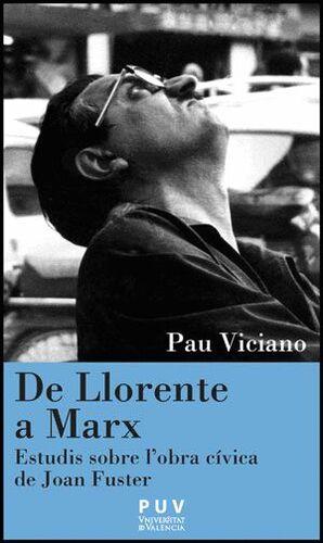 DE LLORENTE A MARX