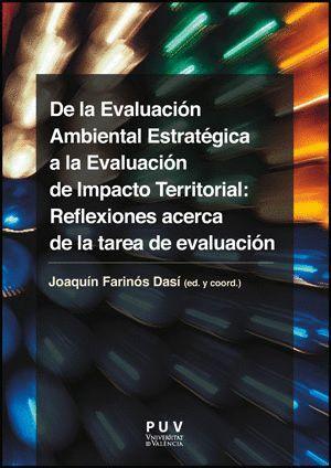 DE LA EVALUACIÓN AMBIENTAL ESTRATÉGICA A LA EVALUACIÓN DE IMPACTO TERRITORIAL: REFLEXIONES ACERCA DE
