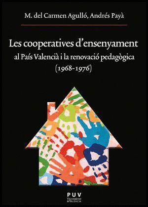 LES COOPERATIVES D´ENSENYAMENT AL PAÍS VALENCIÀ I LA RENOVACIÓ PEDAGÒGICA (1968-1976)