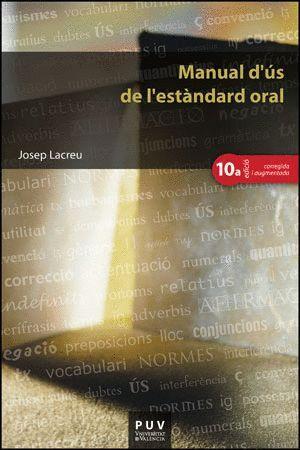 MANUAL D'ÚS DE L'ESTÀNDARD ORAL, (10ª ED.)
