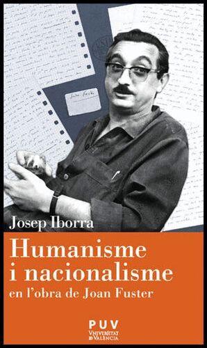 HUMANISME I NACIONALISME EN L´OBRA DE JOAN FUSTER