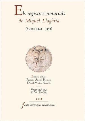 ELS REGISTRES NOTARIALS DE MIQUEL LLAGÀRIA
