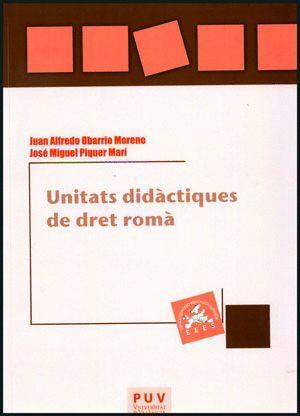 UNITATS DIDÀCTIQUES DE DRET ROMÀ