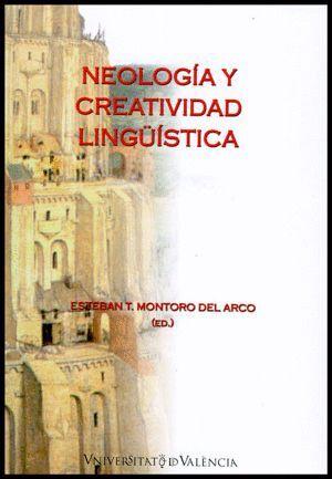 NEOLOGÍA Y CREATIVIDAD LINGÜÍSTICA