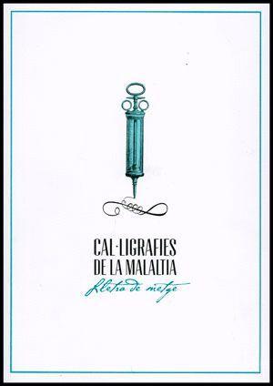 CAL·LIGRAFIES DE LA MALALTIA