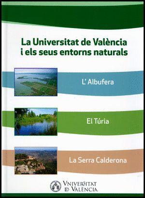 LA UNIVERSITAT DE VALÈNCIA I ELS SEUS ENTORNS NATURALS