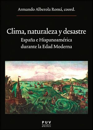 CLIMA, NATURALEZA Y DESASTRE