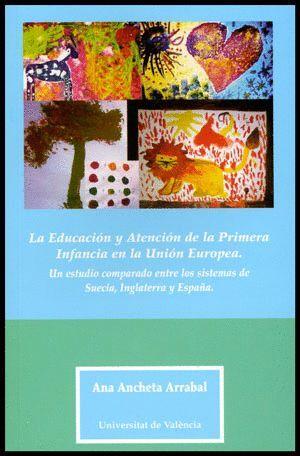 LA EDUCACIÓN Y ATENCIÓN DE LA PRIMERA INFANCIA EN LA UNIÓN EUROPEA