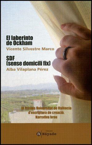 EL LABERINTO DE OCKHAM / SDF (SENSE DOMICILI FIX)