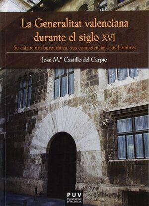 LA GENERALITAT VALENCIANA DURANTE EL SIGLO XVI