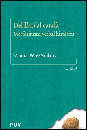 DEL LLATÍ AL CATALÀ (2ª EDICIÓ)