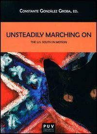 UNSTEADILY MARCHING ON THE U.S. SOUTH IN MOTION