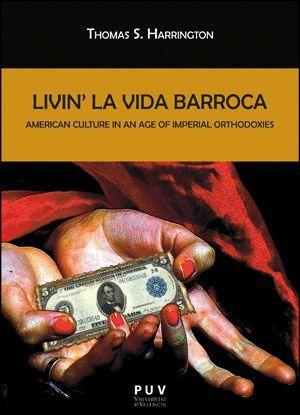LIVIN' LA VIDA BARROCA