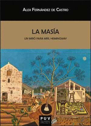 LA MASÍA, UN MIRÓ PARA MRS. HEMINGWAY