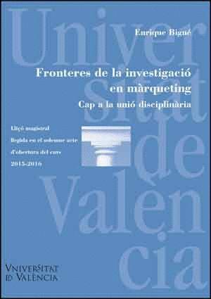FRONTERES DE LA INVESTIGACIÓ EN MÀRQUETING