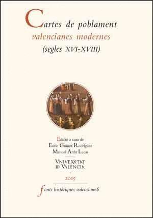 CARTES DE POBLAMENT VALENCIANES MODERNES (SEGLES XVI-XVIII)