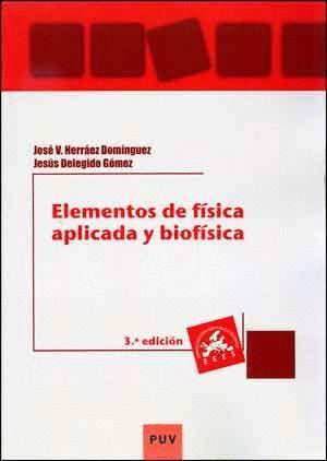 ELEMENTOS DE FÍSICA APLICADA Y BIOFÍSICA (3ª ED.)