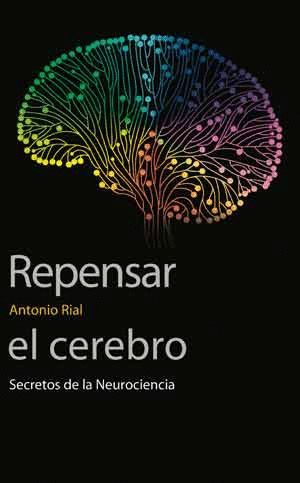 REPENSAR EL CEREBRO