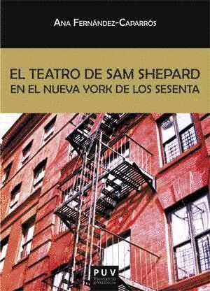 EL TEATRO DE SAM SHEPARD EN EL NUEVA YORK DE LOS SESENTA