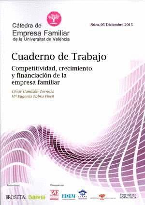COMPETITIVIDAD, CRECIMIENTO Y FINANCIACIÓN DE LA EMPRESA FAMILIAR