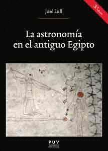 LA ASTRONOMÍA EN EL ANTIGUO EGIPTO (3ª ED.)
