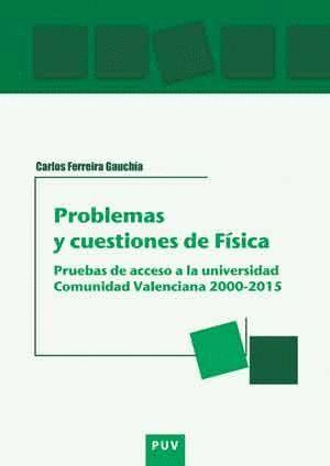PROBLEMAS Y CUESTIONES DE FÍSICA