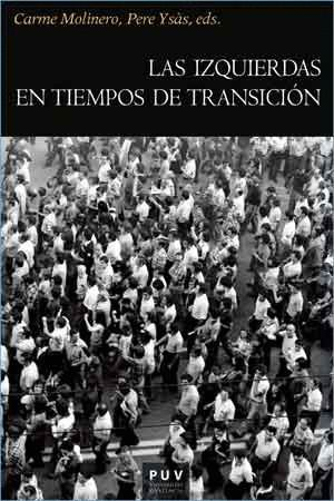 LAS IZQUIERDAS EN TIEMPOS DE TRANSICIÓN