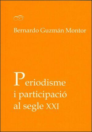 PERIODISME I PARTICIPACIÓ AL SEGLE XXI