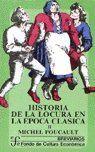 HISTORIA DE LA LOCURA EN LA EPOCA CLASICA T.II
