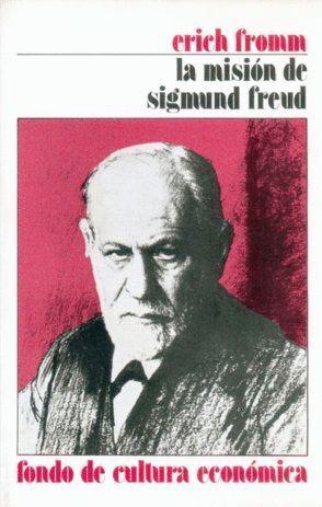 LA MISIÓN DE SIGMUND FREUD TR.: F. M. TORNER