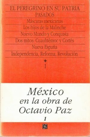 MEXICO OBRA O.PAZ I PEREGRINO EN SU PATRIA