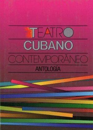 TEATRO CUBANO CONTEMP.ANTOLOGI