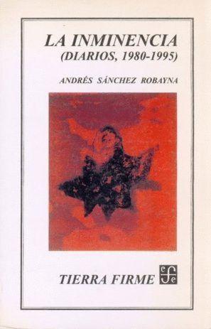 INMINENCIA(DIARIOS 1980-95)-TIERRA FIRME