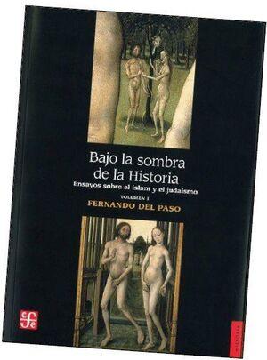BAJO LA SOMBRA DE LA HISTORIA