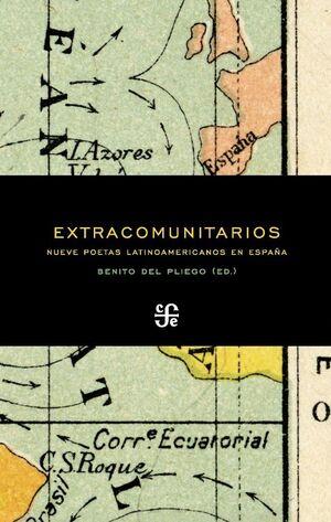 EXTRACOMUNITARIOS NUEVE POETAS LATINOAMERICANOS EN ESPAÑA