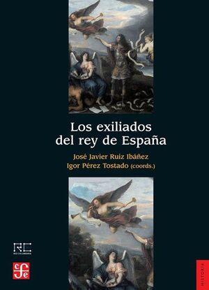 LOS EXILIADOS DEL REY DE ESPAÑA