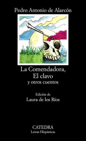 LA COMENDADORA, EL CLAVO Y OTROS CUENTOS