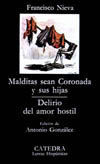 MALDITAS SEAN CORONADA Y SUS HIJAS; DELIRIO DEL AMOR HOSTIL