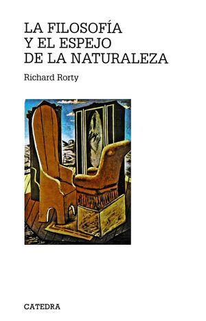 LA FILOSOFÍA Y EL ESPEJO DE LA NATURALEZA
