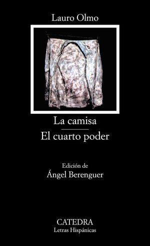 LA CAMISA; EL CUARTO PODER