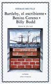 BARTLEBY, EL ESCRIBIENTE; BENITO CERENO; BILLY BUDD