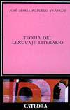 LA TEORÍA DEL LENGUAJE LITERARIO
