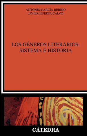 LOS GÉNEROS LITERARIOS: SISTEMA E HISTORIA